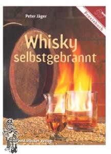 Whisky Selbstgebrannt' Peter Jäger