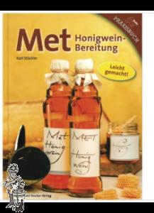 MET - honigweinbereitung' Karl Stuckler