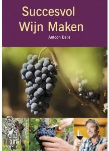 Succesvol wijn maken Antoon Balis